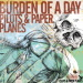 Burden Of A Day - Pilots & Paper Planes - 2006