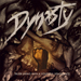 Dynasty - Truer Living With A Youthful Vengeance - 2011