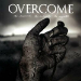 Overcome - No Reserves no Retreats no Regrets - 2013