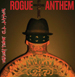 Rogue Anthem - What To Believe - 2012