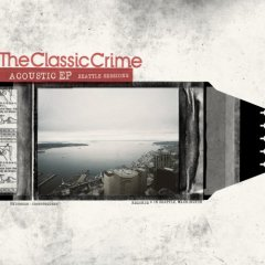 The Classic Crime - Seattle Sessions